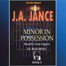 Minor in Possession: J. P. Beaumont Series, Book 8 (Unabridged) Audiobook, by J.A. Jance