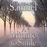 A Minute to Smile (Unabridged), by Barbara Samuel