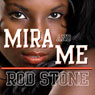 Mira & Me: Lovers-in-Law (Unabridged), by Rod Wells