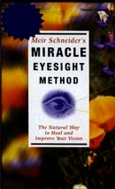 Miracle Eyesight Method Audiobook, by Meir Schneider