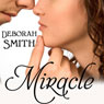 Miracle (Unabridged) Audiobook, by Deborah Smith