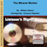 The Miracle Worker (Dramatized), by William Gibson