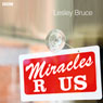 Miracles R Us, by Lesley Bruce