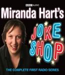 Miranda Harts Joke Shop (Unabridged), by Miranda Hart