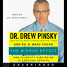 The Mirror Effect (Unabridged) Audiobook, by Dr. Drew Pinsky