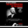 The Mis-Education of the Negro (Unabridged) Audiobook, by Carter Goodwin Woodson
