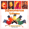 Misioneros Valientes (Brave Missionaries (Texto Completo)), by Your Story Hour