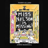 Miss Nelson Is Missing! (Unabridged) Audiobook, by Harry G. Allard