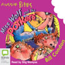 Miss Wolf and the Porkers: Aussie Bites (Unabridged) Audiobook, by Bill Condon