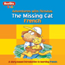 The Missing Cat: Berlitz Kids French, Adventure with Nicholas Audiobook, by Berlitz
