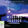 Missing Justice (Unabridged) Audiobook, by Alafair Burke