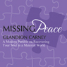 Missing Peace (Unabridged) Audiobook, by Glandion Carney