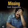 Missing (Unabridged) Audiobook, by Cath Staincliffe