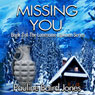 Missing You: Lonesome Lawmen, Book 3 (Unabridged), by Pauline Baird Jones