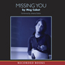 Missing You (Unabridged) Audiobook, by Meg Cabot