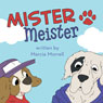 Mister Meister (Unabridged), by Marcia Morrell