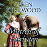 Mistress of Fairlyden (Unabridged) Audiobook, by Gwen Kirkwood