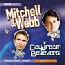Mitchell & Webb In Daydream Believers, by David Mitchell