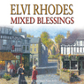 Mixed Blessings (Unabridged) Audiobook, by Elvi Rhodes