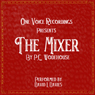 The Mixer (Unabridged), by P. G. Wodehouse