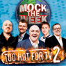 Mock the Week: Too Hot for TV 2 Audiobook, by Dara O'Briain