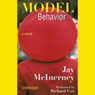 Model Behavior: A Novel (Unabridged), by Jay McInerney