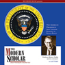The Modern Scholar: The American Presidency Audiobook, by Robert Dallek