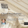 The Modern Scholar: Classic Foundations: Purpose and Tradition in Architecture, by Professor Carroll William Westfall