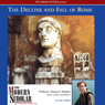 The Modern Scholar: The Decline and Fall of the Roman Empire (Unabridged), by Professor Thomas F. Madden