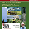 The Modern Scholar: Ecological Planet: An Introduction to Earths Major Ecosystems, by John Kricher