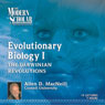 The Modern Scholar: Evolutionary Biology, Part 1: Darwinian Revolutions Audiobook, by Professor Allen D. MacNeill