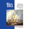 The Modern Scholar: High Seas, High Stakes: Naval Battles That Changed History Audiobook, by Professor Timothy B. Shutt