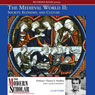 The Modern Scholar: The Medieval World, Part II: Society, Economy, and Culture (Unabridged), by Thomas Madden