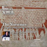 The Modern Scholar: The Norsemen - Understanding Vikings and Their Culture Audiobook, by Professor Professor Michael D.C. Drout