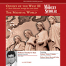 The Modern Scholar: Odyssey of the West III: A Classic Education through the Great Books: The Medieval World (Unabridged), by Professor Timothy Shutt