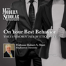 Modern Scholar: On Your Best Behavior: The Fundamentals of Etiquette Audiobook, by Professor Robert A. Shutt