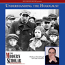 The Modern Scholar: Understanding the Holocaust (Unabridged), by Professor David Engel
