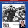 The Modern Scholar: Understanding the Holocaust (Unabridged), by Professor David Engel