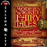 Modern Wicked Fairy Tales Complete Collection: An Erotic Romance Anthology (Unabridged) Audiobook, by Selena Kitt