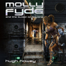 Molly Fyde and the Blood of Billions (Unabridged) Audiobook, by Hugh Howey