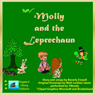 Molly and the Leprechaun: Andys TunefulTales (Unabridged), by Beverly Enwall