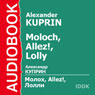 Moloch, Allez!, Lolly Audiobook, by Alexander Kuprin