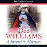 A Moment to Remember (Unabridged) Audiobook, by Dee Williams