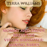 Mommy and Daddy Breed the Virgin Babysitter: Making Babies (Unabridged) Audiobook, by Terra Williams
