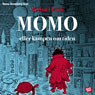 Momo: eller kampen om tidena (Momo, or Battle for Time) (Unabridged) Audiobook, by Michael Ende