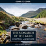 Monarch of the Glen (Unabridged), by Compton Mackenzie