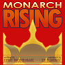 Monarch Rising (Unabridged), by Chris Wichtendahl
