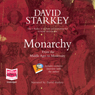 Monarchy (Unabridged) Audiobook, by David Starkey
