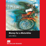 Money for Motorbike for Learners of English Audiobook, by John Milne