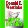 Money for Nothing (Unabridged), by Donald Westlake